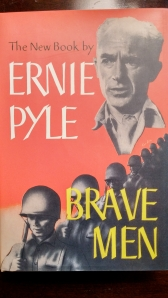 "First edition of Ernie Pyle's ""Brave Men"" from 1944."